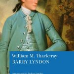 """BARRY LYNDON"" di William M. Thackeray – il libro"