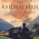 """THE RAILWAY MAN – Le due vie del destino"" di Eric Lomax – il libro"