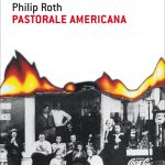 """""""PASTORALE AMERICANA"""" di Philip Roth – il libro"""