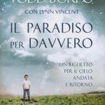 """""""IL PARADISO PER DAVVERO"""" di Todd Burpo e Lynn Vincent – il libro"""