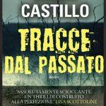 Tracce dal passato – di Linda Castillo