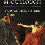 I giorni del potere – di Colleen McCullough