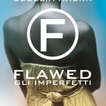 Flawed. Gli imperfetti – di Cecelia Ahern