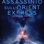 Assassinio sull'Orient Express – regia di Kenneth Branagh