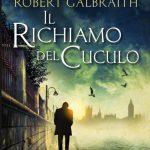 Il richiamo del cuculo – di Robert Galbraith